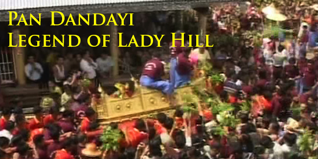 The Legend of Lady Hill (Myanmar)