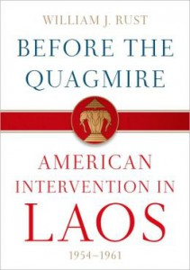 Before the Quagmire: American Intervention in Laos