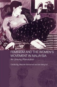 feminism-womens-movement-in-malaysia-unsung-evolution-mohamad-maznah-paperback-cover-art