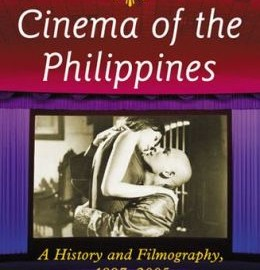 Cinema of the Philippines- A History and Filmography, 1897-2005