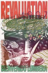 Revaluation 1997- Essays on Philippine Literature, Cinema, and Popular Culture