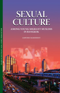 Sexual Culture Among Young Migrant Muslims in Bangkok