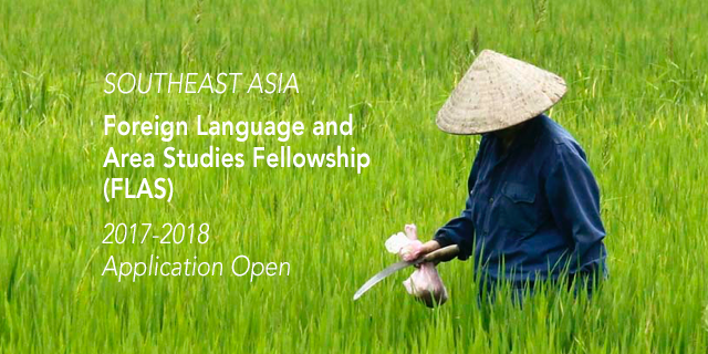 """Person working in field; text reads """"Southeast Asia Foreign Language and Area Studies Fellowship, 2017-2018 Application Open"""""""