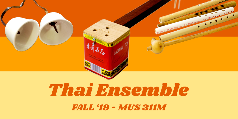 Fall '19 Course: Thai Ensemble