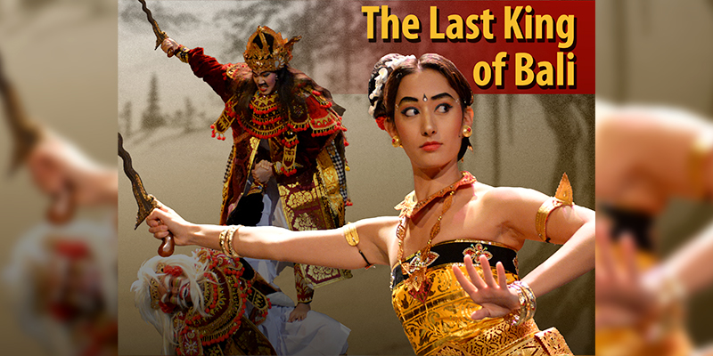 The Last King of Bali