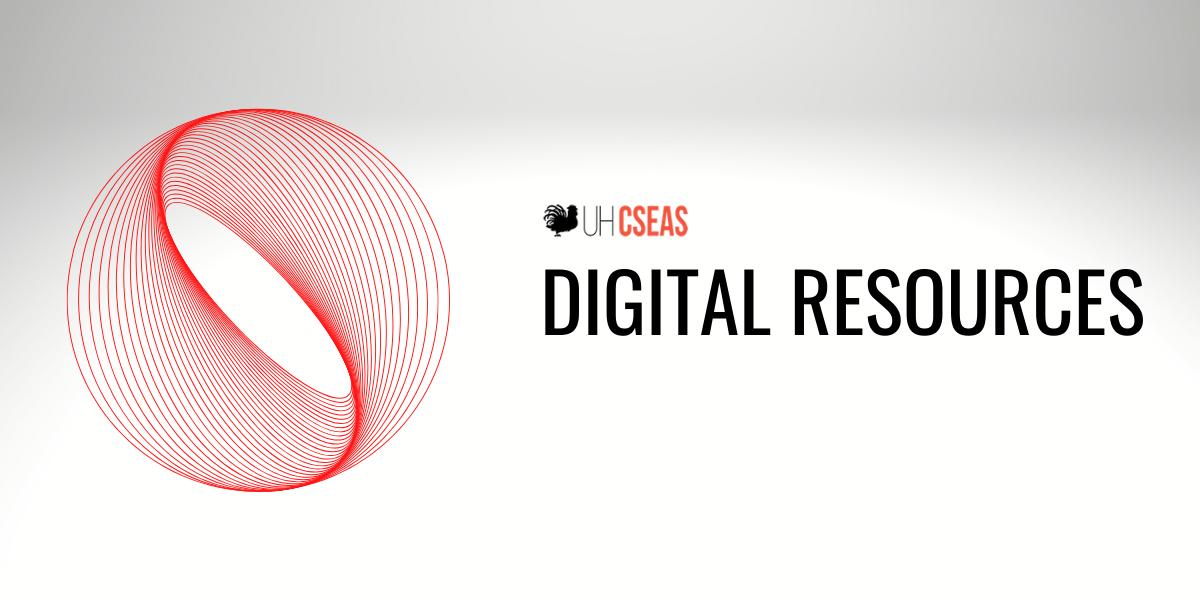 CSEAS_digital_resources